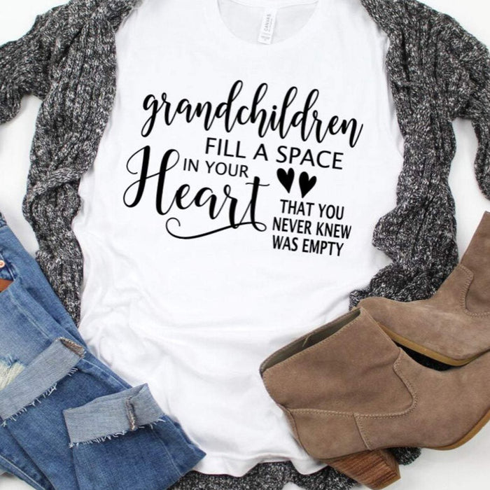 Grandchildren Fill a Space in Your Heart, Shirt