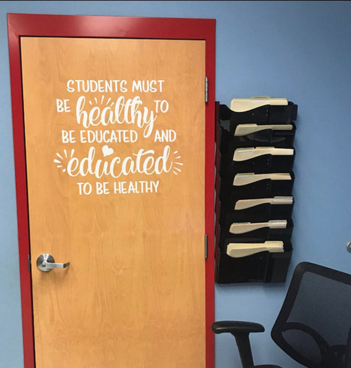 Students Must Be Healthy to Be Educated Decal