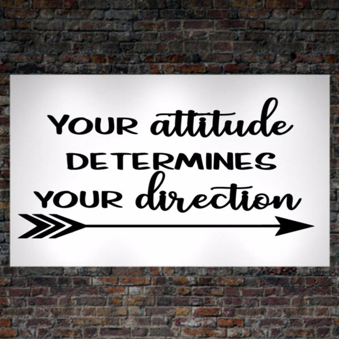 Your Attitude Determines Your Direction, Poster