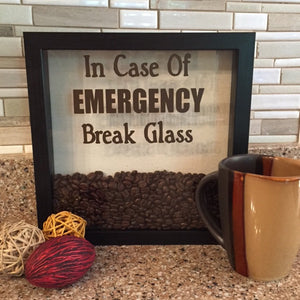 In Case of Emergency Break Glass Shadow Box with Coffee Beans, Funny Coffee Gift