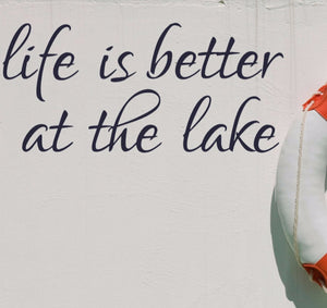 Life is better at the lake decal, lake home decal, lake house wall decor