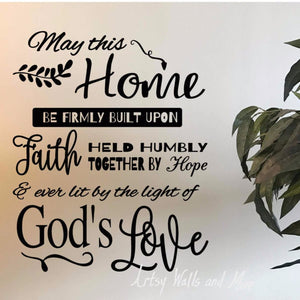 May this home be firmly built upon faith wall decal, Christian faith decal, family room wall decal