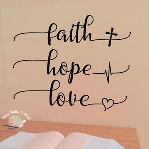 Faith Hope Love decal - The Artsy Spot