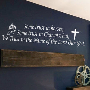 Some trust in Horses, scripture verse decal, horse decor, Christian saying