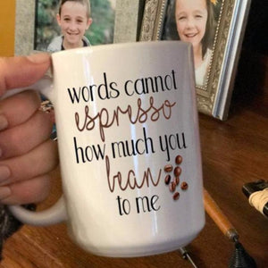 Words cannot espresso how much you bean to me, girlfriend gift, wife gift