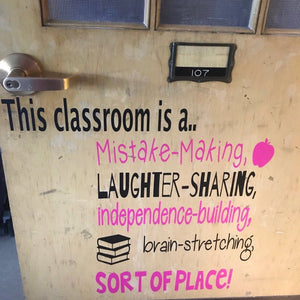 This classroom is a mistake-making...sort of place, decal for a classroom door