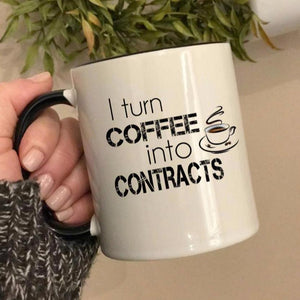 I turn coffee into contracts, thank you gift for a real estate agent