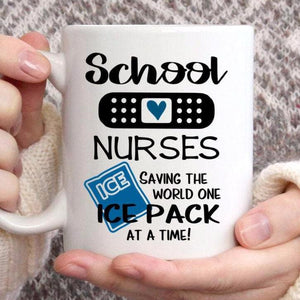 School nurses saving the world one ice pack at a time, School Nurse Appreciation gift