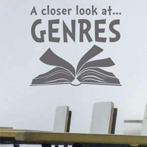 A vinyl wall decal, A Closer Look at Genres with a book for a reading classroom