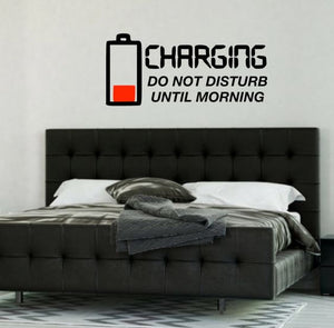 Charging Do Not Disturb Until Morning - The Artsy Spot