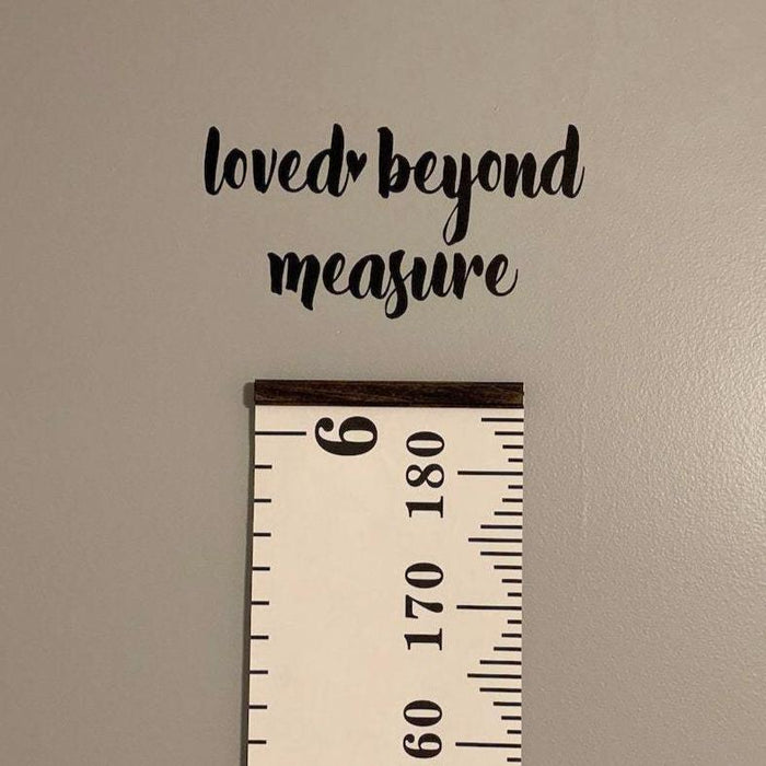 Loved Beyond Measure Decal