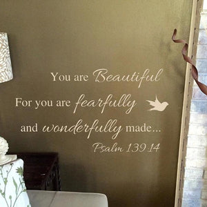 You are beautiful for you are fearfully and wonderfully made. Psalm 139:14, bathroom mirror decal, scripture decal