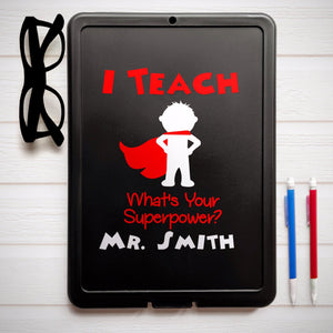 I Teach What's Your Superpower Clipboard