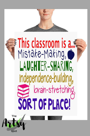 This Classroom is a Mistake Making Laughter Sharing..Sort of Place Poster, Pinterest image