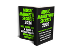 MUSIC MARKETING SECRETS GUIDE 2020