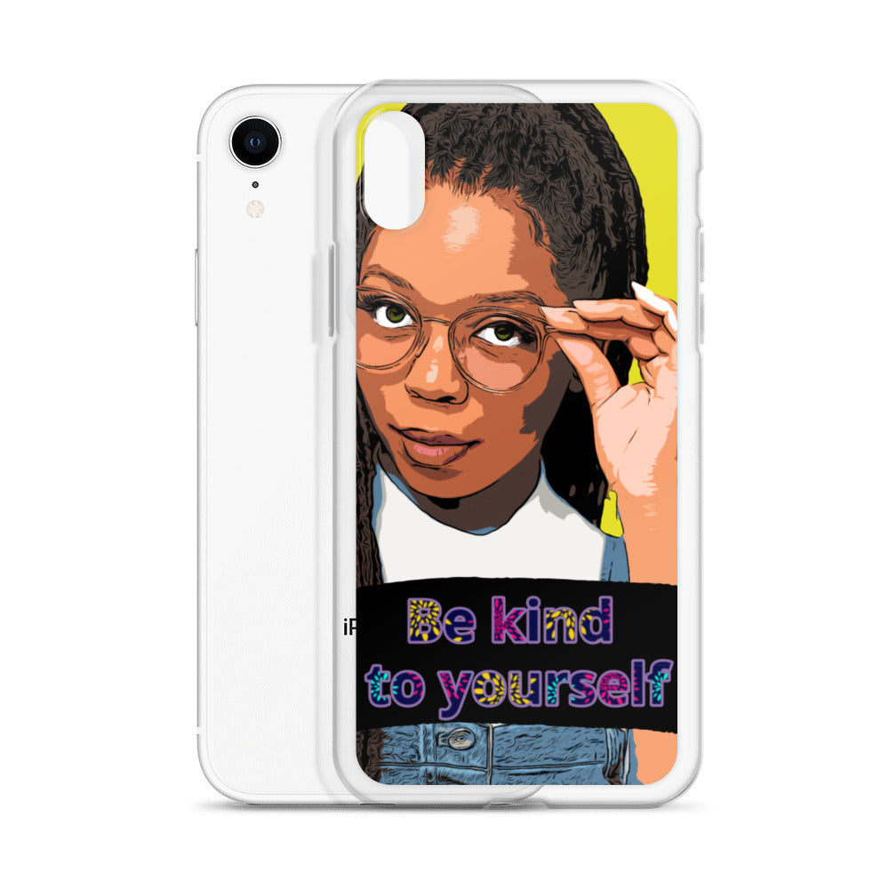 Be Kind to Yourself iPhone Case