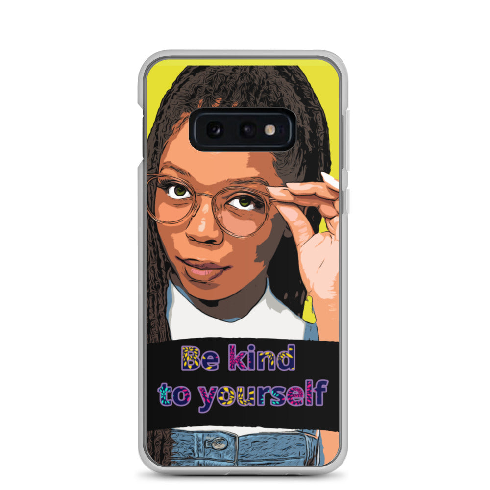 Be kind to yourself Samsung Case