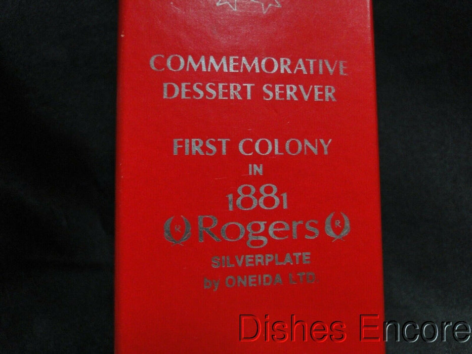 Oneida First Colony 1881 Rogers Silverplate: 1776 - 1996 Dessert / Cake Server