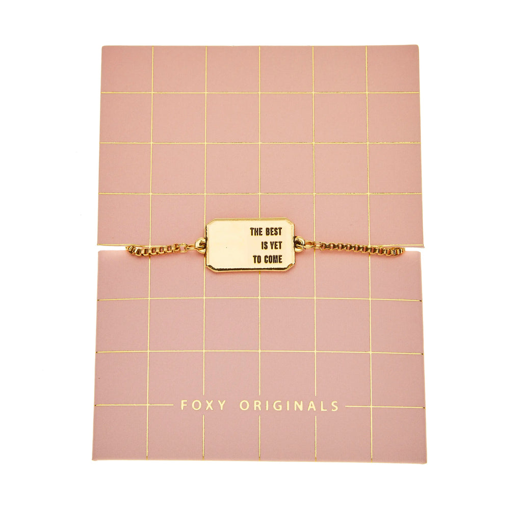 The Best Is Yet To Come Bracelet | Gold