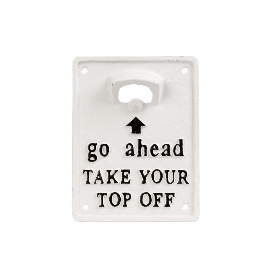 Take Your Top Off | Sign