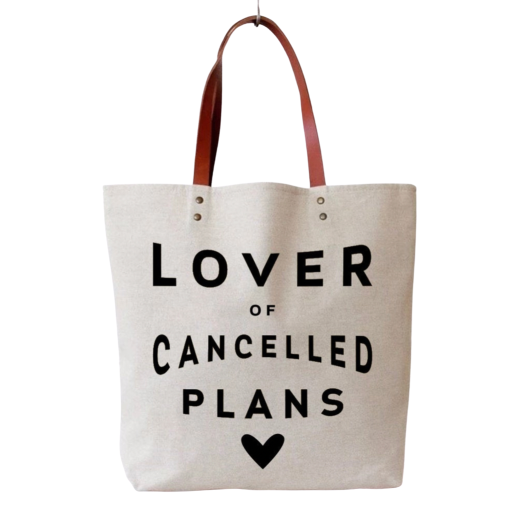 Lover of Cancelled Plans | Canvas Tote