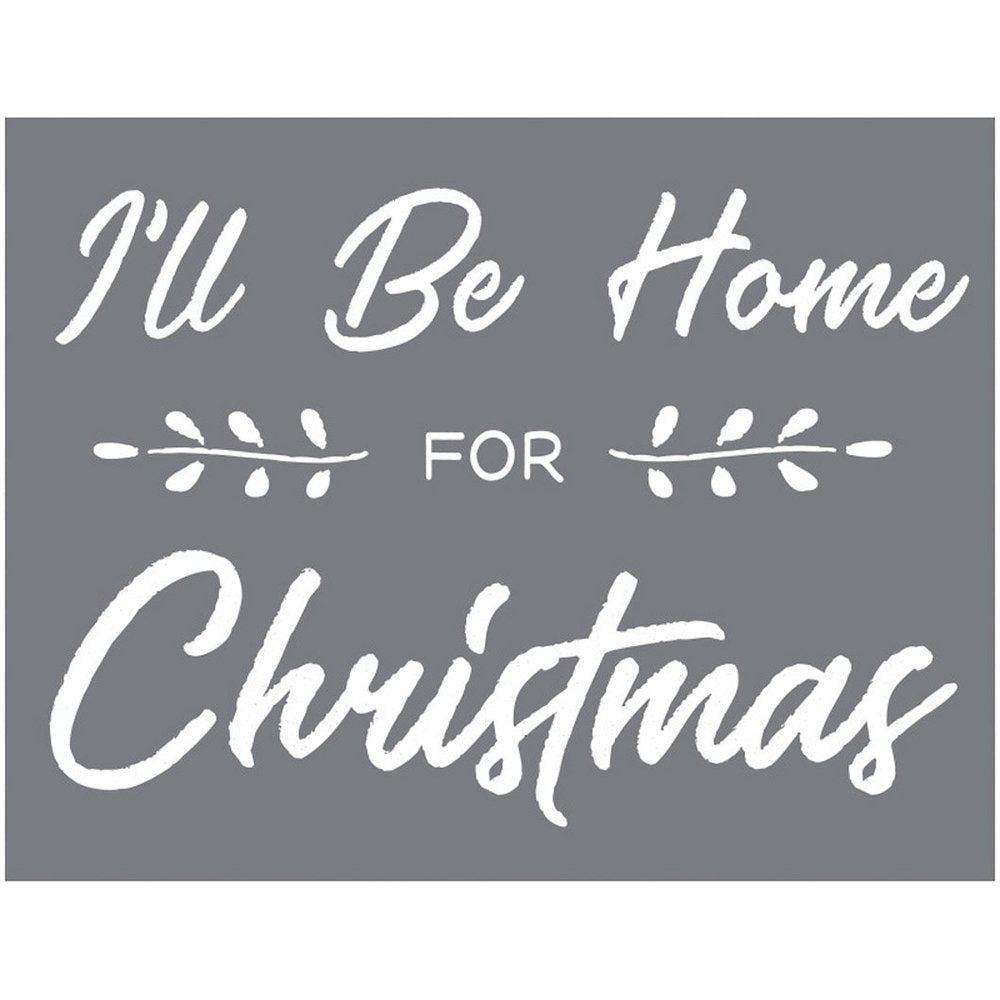 I'll Be Home For Christmas - 8.5x11""