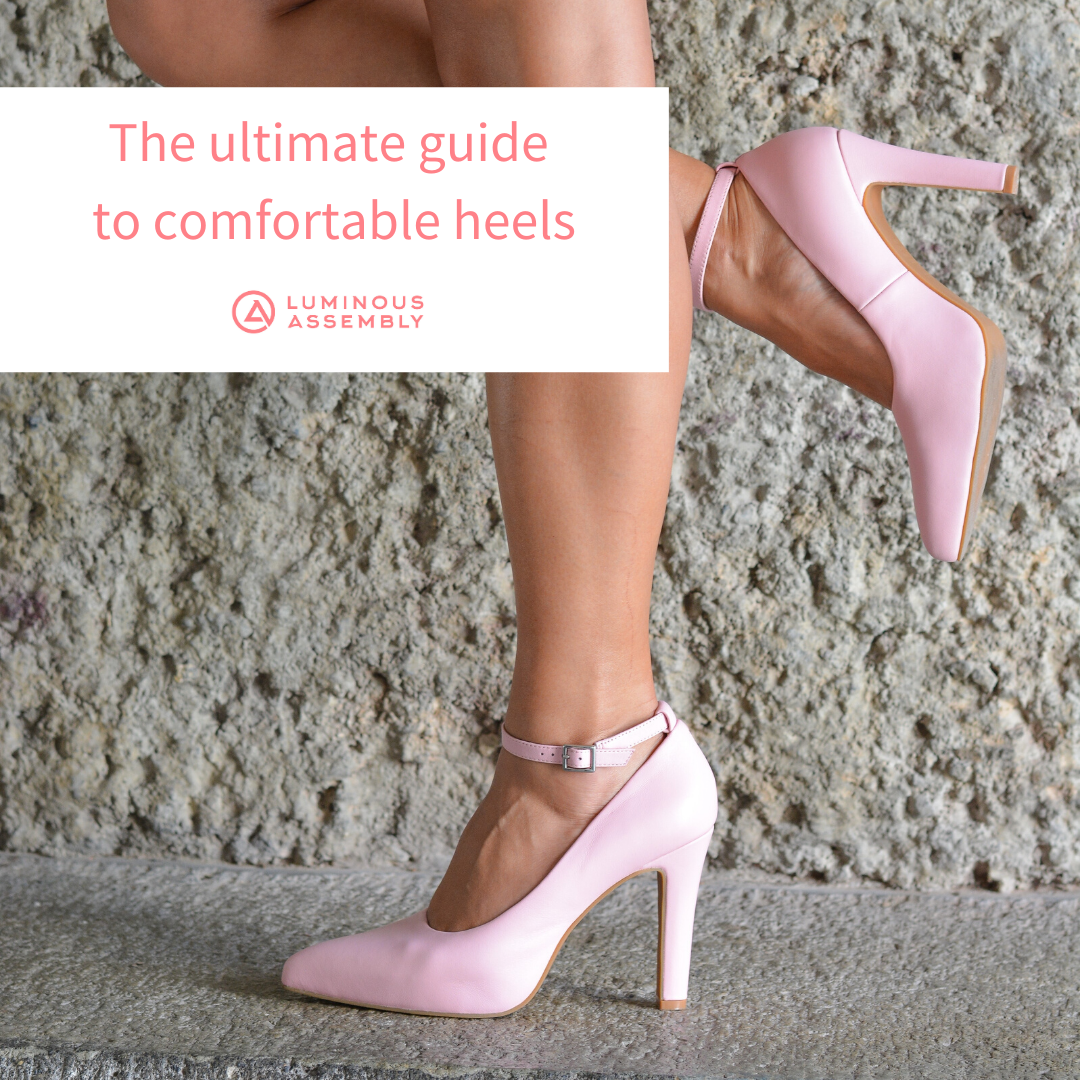 The ultimate guide to comfortable heels