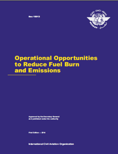 Operational Opportunities to Reduce Fuel Burn and Emissions (Doc 10013)