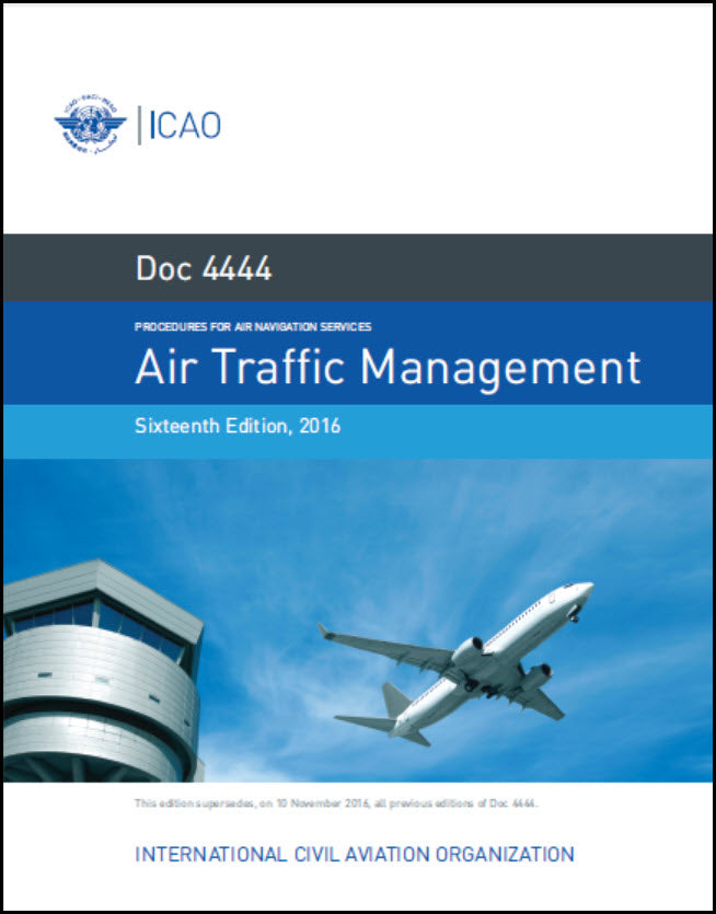 Procedures for Air Navigation Services - Air Traffic Management - One-Year Subscription (Doc 4444)