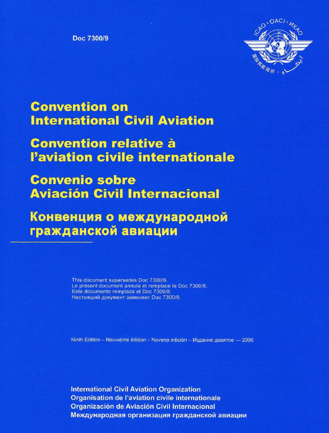 Convention on International Civil Aviation (Doc 7300)