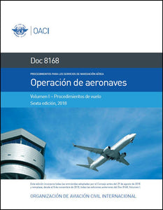 Procedures for Air Navigation Services (PANS) - Aircraft Operations - Volume I − Flight Procedures (Doc 8168)
