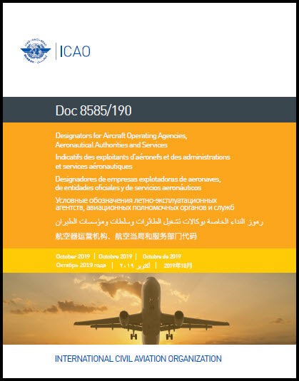Designators for Aircraft Operating Agencies, Aeronautical Authorities and Services (Doc 8585/190)