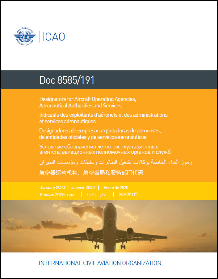 Designators for Aircraft Operating Agencies, Aeronautical Authorities and Services (Doc 8585/191)