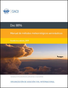 Manual of Aeronautical Meteorological Practice (Doc 8896)