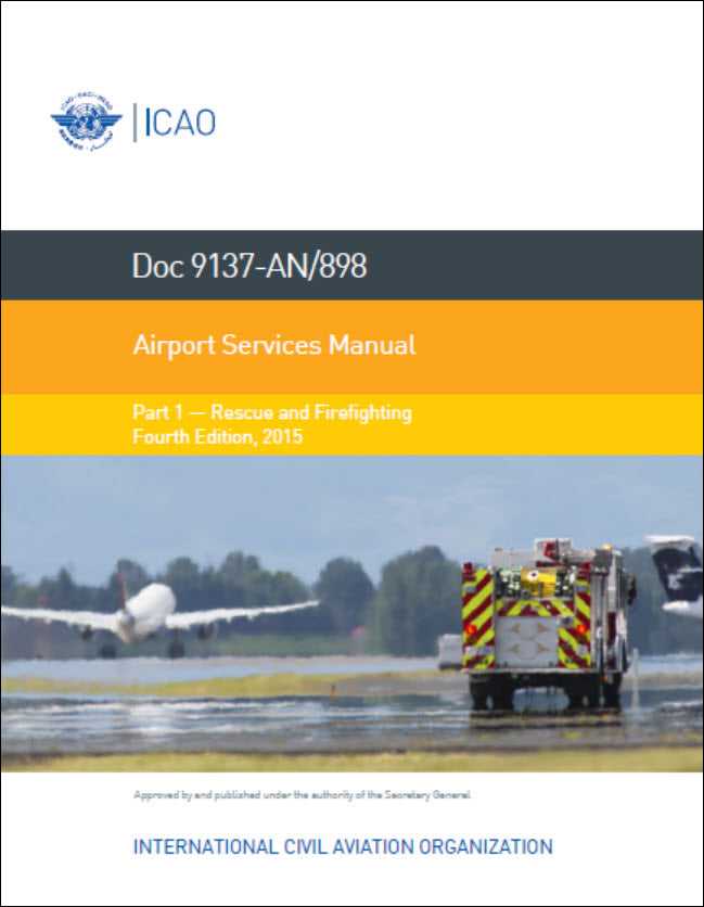Doc 9137- Airport Services Manual - Part 1 - Rescue and Firefighting