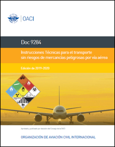 Technical Instructions for the Safe Transport of Dangerous Goods By Air 2019-2020  (Doc 9284)