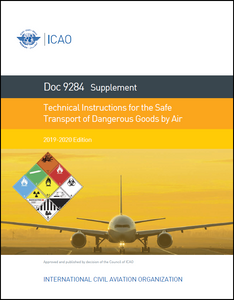Supplement to the Technical Instructions for the Safe Transport of Dangerous Goods by Air (Doc 9284SU)