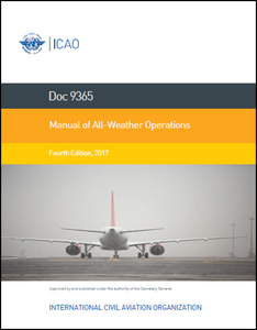 Manual of All-Weather Operations (Doc 9365)