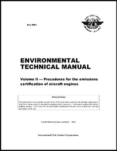 Environmental Technical Manual - Volume II - Procedures for the Emissions Certification of Aircraft Engines (Doc 9501-2)