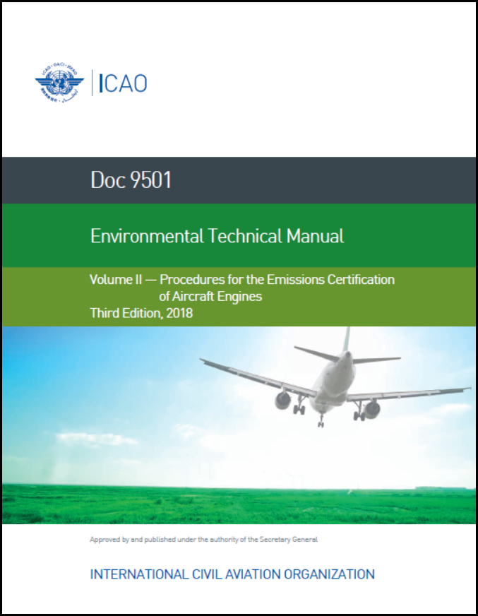 Environmental Technical Manual - Volume 2 - Procedures for the Emissions Certification of Aircraft Engines (Doc 9501-2)