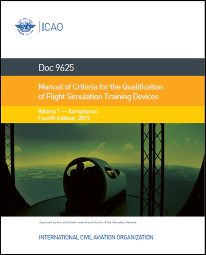 Manual of Criteria for the Qualification of Flight Simulation Training Devices - Volume I - Aeroplanes (9625-1)