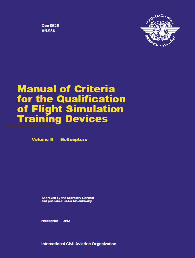 Manual of Criteria for the Qualification of Flight Simulation Training Devices - Volume II - Aeroplanes (9625-2)