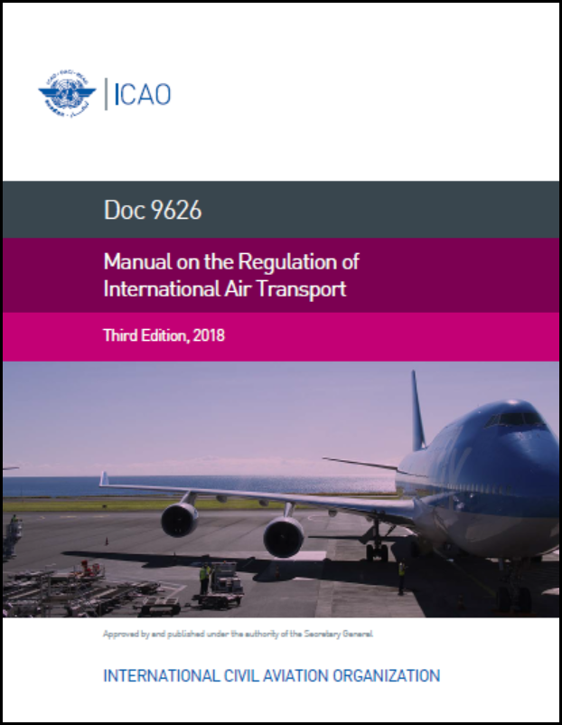 Manual on the Regulation of International Air Transport (Doc 9626)