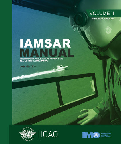 International Aeronautical And Maritime Search And Rescue Manual - Volume 2 - Mission Co-Ordination (Doc 9731 - Volume 2)