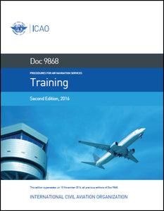 Procedures For Air Navigation Services - Training - (Doc 9868)