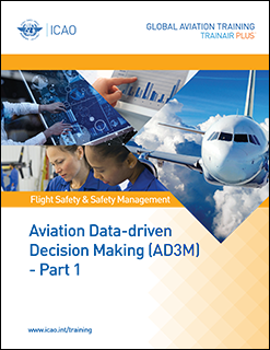 Fundamentals of Aviation Data-driven Decision Making (AD3M) - Part 1