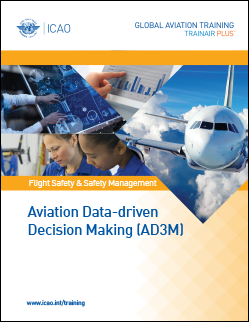 Aviation Data-driven Decision Making (AD3M) Programme:  Online + Classroom Course