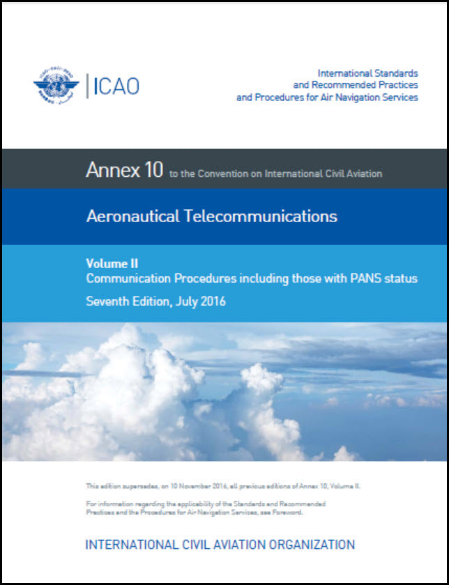 Annex 10 - Aeronautical Telecommunications - Volume II - Communication Procedures including those with PANS status