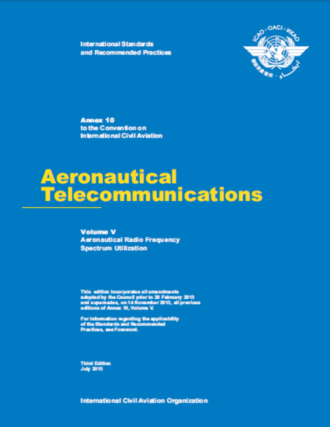 Annex 10 - Aeronautical Telecommunications - Volume V- Aeronautical Radio Frequency Spectrum Utilization