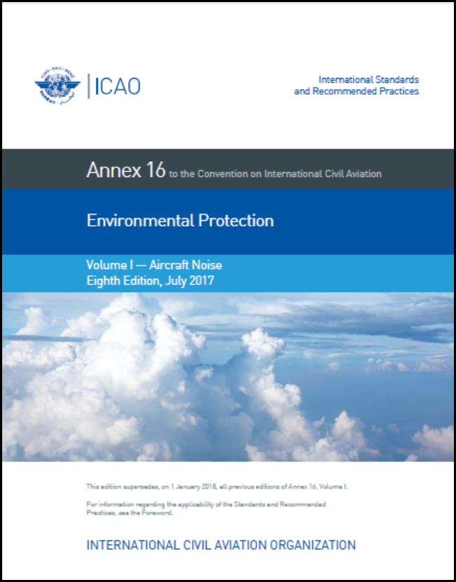 Annex 16 - Environmental Protection - Volume I - Aircraft Noise